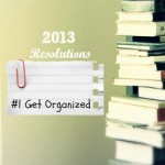 Resolutions Made Easier: Get Organized
