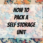 How to Pack a Self Storage Unit