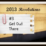 Resolutions Made Easier: Get Out There