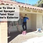 How To Use a Paint Sprayer to Paint Your Home's Exterior