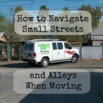How To Navigate Small Streets and Alleys When Moving