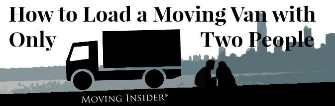 How to Load a Moving Van with Only
