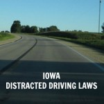 Iowa Distracted Driving Laws