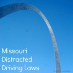 Missouri Distracted Driving Laws