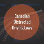 Canadian Distracted Driving Laws
