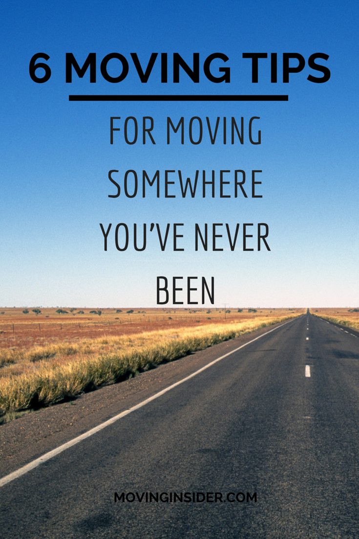 moving somewhere you've never been