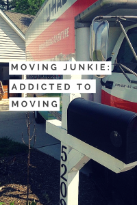 Moving Junkie: Addicted to Moving