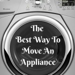 The Best Way to Move an Appliance