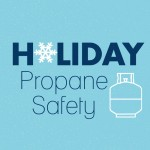 Holiday Propane Safety