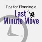 Tips for Planning a Last Minute Move