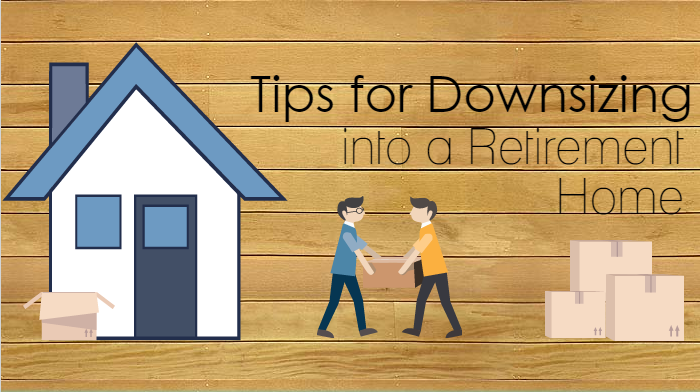 Tips for downsizing into a retirement home
