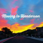 Moving to Henderson