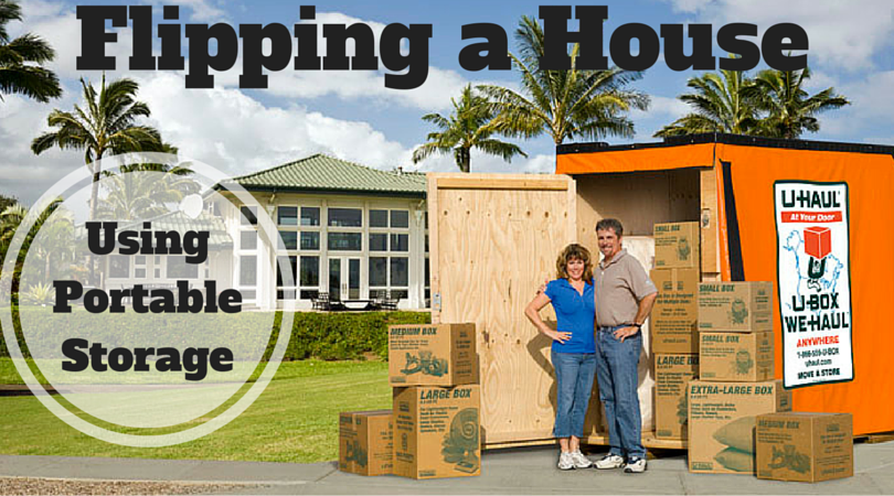 How Portable Storage Can Help You Flip Houses