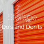 Self-Storage Do's and Don'ts