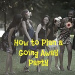 How to Plan a Going Away Party