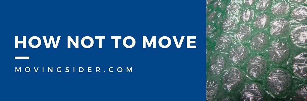 How not to move