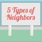 The 5 Types of Neighbors