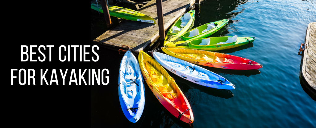 Best Cities for Kayaking