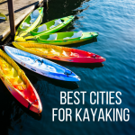 Top Cities for Kayaking