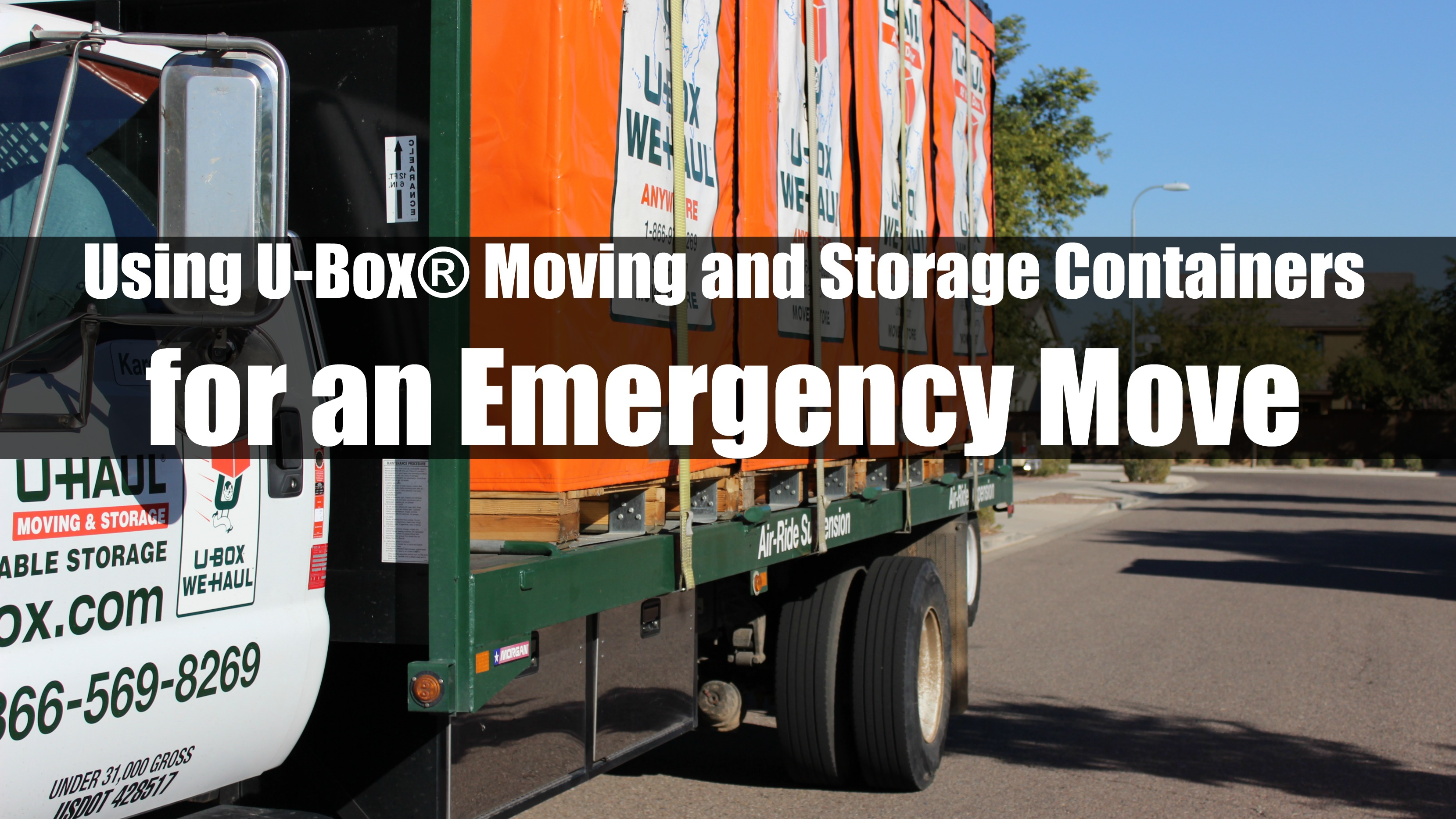 Using U-Box® Moving and Storage Containers for an Emergency Move