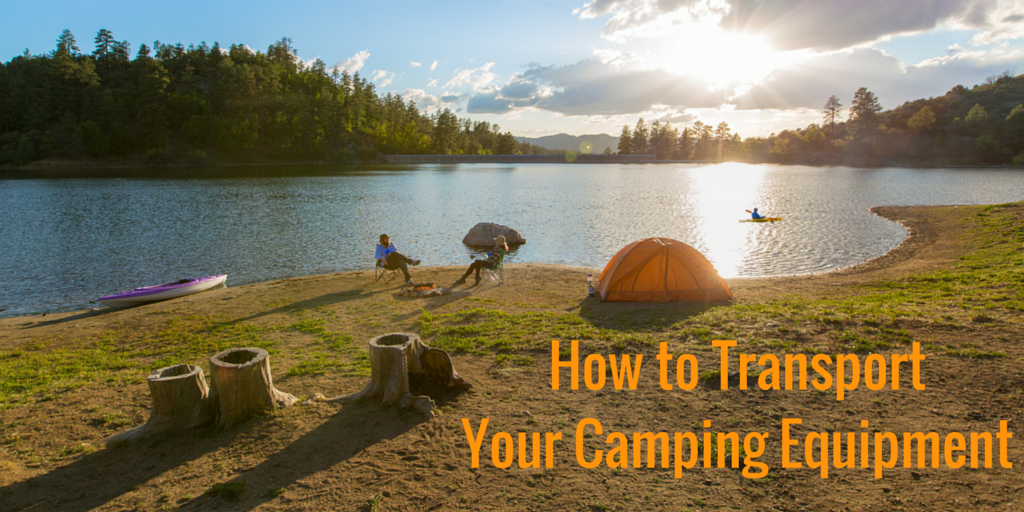 How to Transport Your Camping Equipment