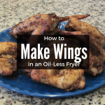 How to Make Wings in an Oil-less Fryer