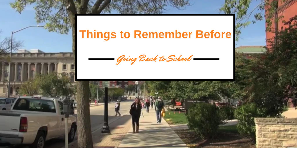Things to Remember Before Going Back to School
