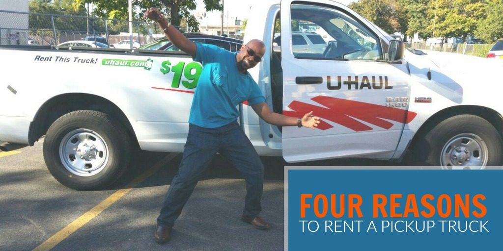 four reasons to rent a pickup truck