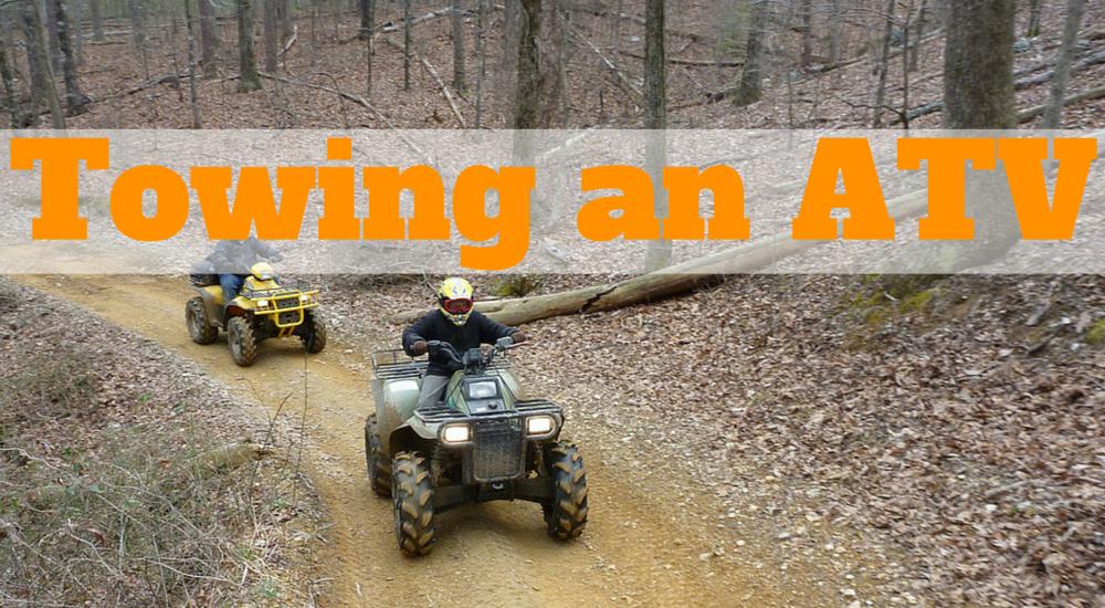Towing an ATV (4)