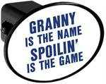 Hitch Receiver Cover  Granny is the Name Spoilin is the Game