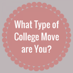 College Moving Tips: What Type of College Move are You? (Flowchart)