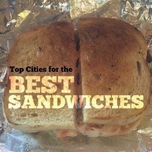 Top Cities for Sanwiches
